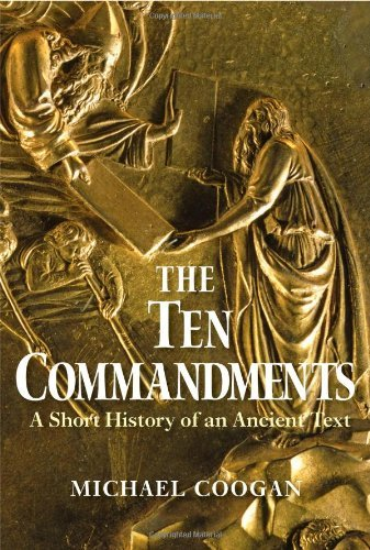 Michael Coogan The Ten Commandments A Short History Of An Ancient Text