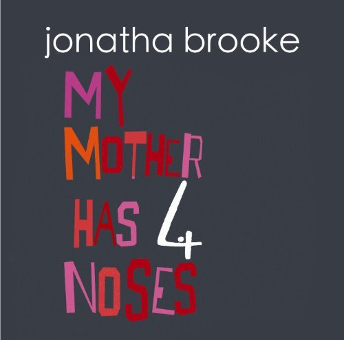 Jonatha Brooke My Mother Has Four Noses