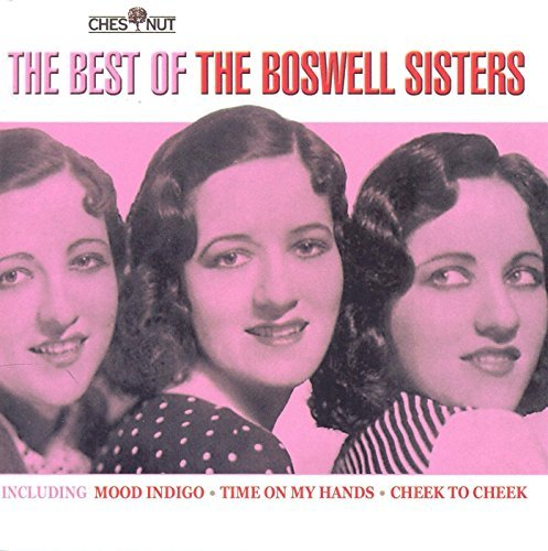 Boswell Sisters Best Of