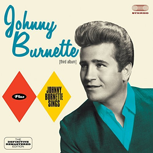 Johnny Burnette Johnny Burnette + Johnny Burne Import Esp
