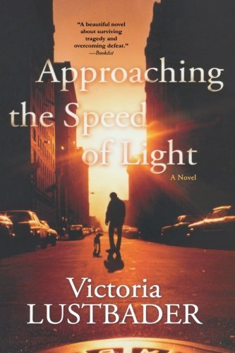 Victoria Lustbader Approaching The Speed Of Light