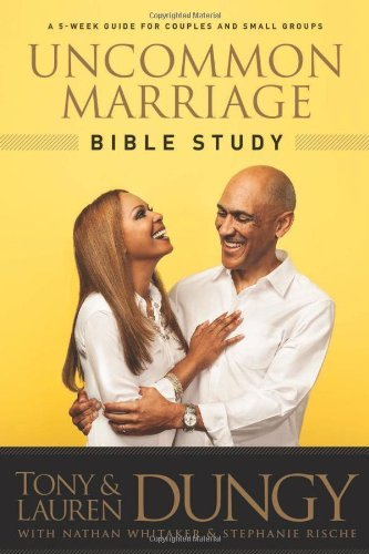 Tony Dungy Uncommon Marriage Bible Study