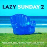 Various Artists Lazy Sunday 2