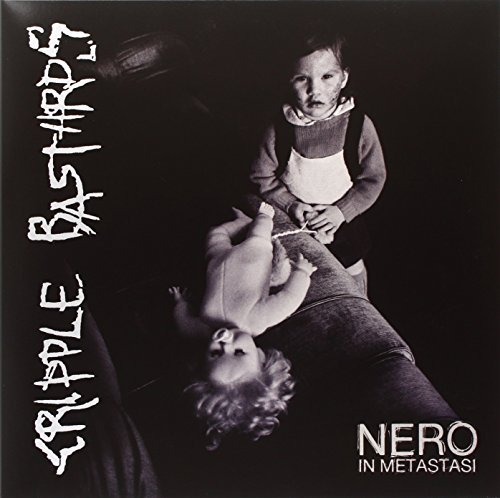 Cripple Bastards Nero In Metastasi