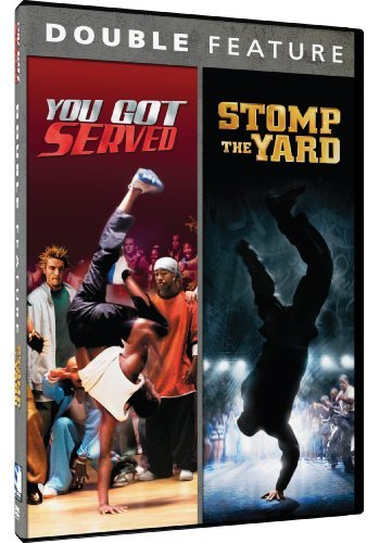 You Got Served Stomp The Yard You Got Served Stomp The Yar Double Feature