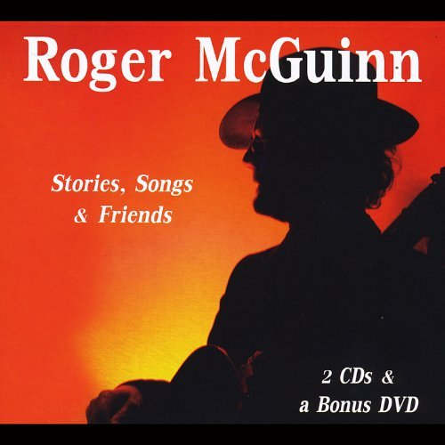 Roger Mcguinn Stories Songs & Friends