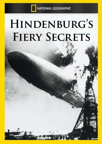 Hindenburg's Fiery Secrets Hindenburg's Fiery Secrets Made On Demand Nr
