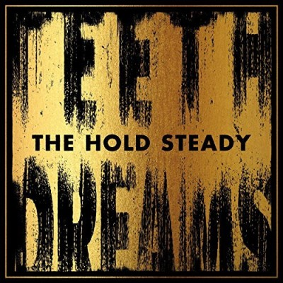 Hold Steady Teeth Dreams