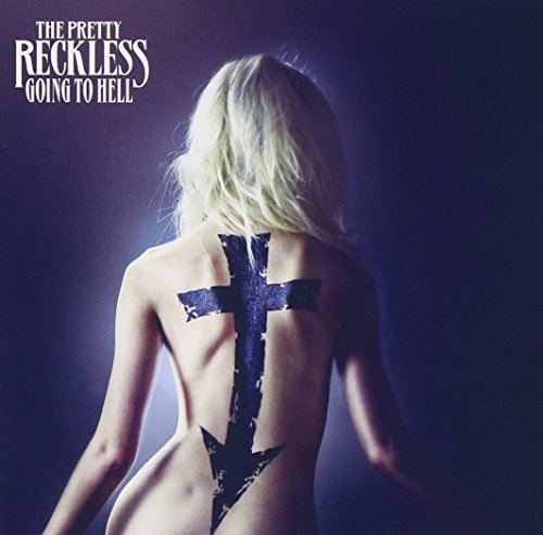 Pretty Reckless Going To Hell Clean Version