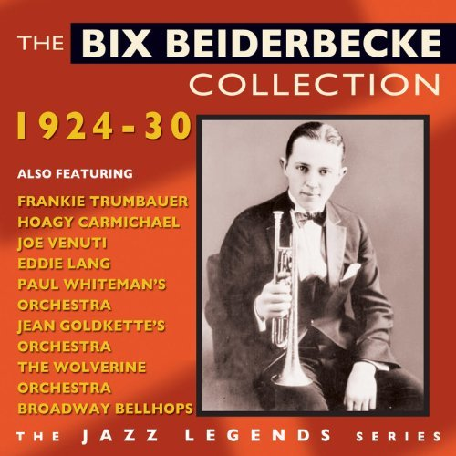 Bix Beiderbecke Collection1924 30
