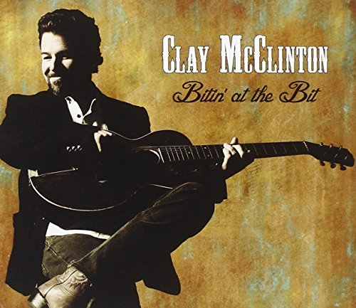 Clay Mcclinton Bitin At The Bit