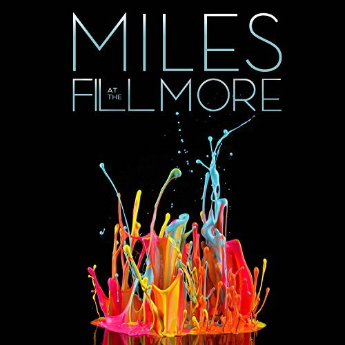 Davis Miles Miles At The Fillmore Miles Davis 1970 The Bootl