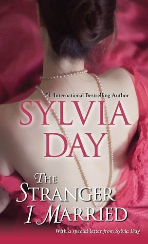 Sylvia Day The Stranger I Married