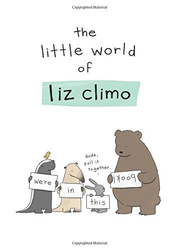 Liz Climo The Little World Of Liz Climo