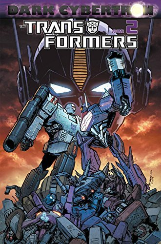 James Roberts Transformers Dark Cybertron Volume 2