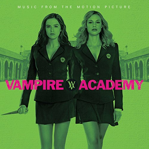 Various Artists Vampire Academy