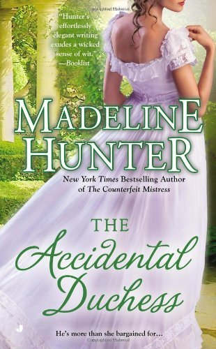 Madeline Hunter The Accidental Duchess