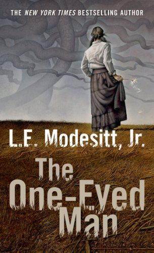 L. E. Modesitt The One Eyed Man A Fugue With Winds And Accompaniment