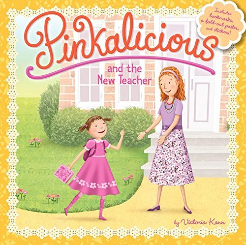 Victoria Kann Pinkalicious And The New Teacher [with Poster]