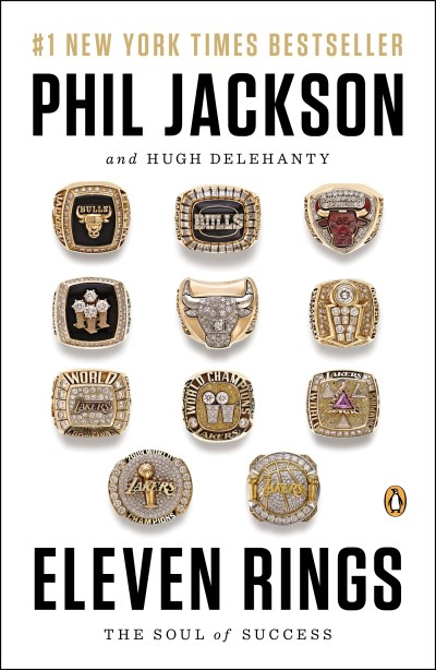 Phil Jackson Eleven Rings The Soul Of Success