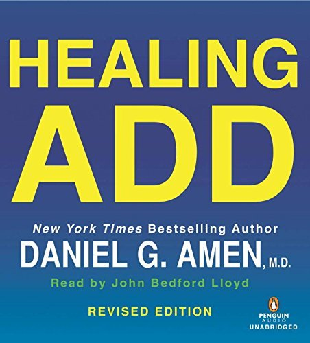 Daniel G. Amen Healing Add Revised