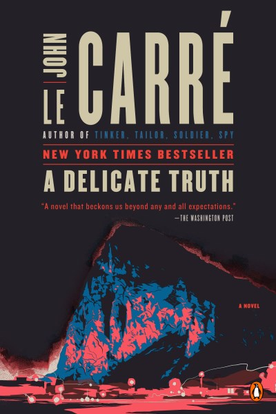 John Le Carre A Delicate Truth