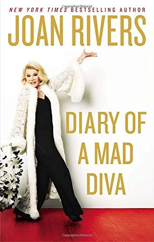 Joan Rivers Diary Of A Mad Diva
