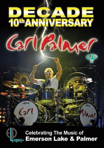 Carl Palmer Decade 10th Anniversary Celeb Decade 10th Anniversary Celeb
