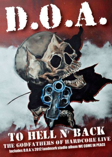 D.O.A. To Hell & Back Incl. CD Nr
