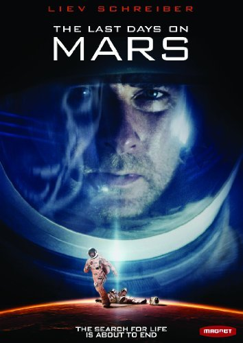 Last Days On Mars Schreiber Garai Koteas William Ws R