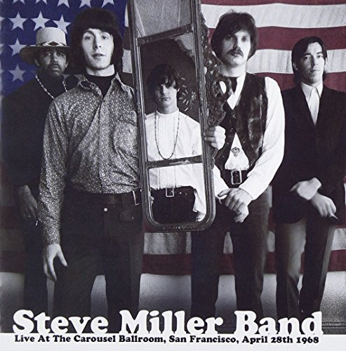 Steve Miller Band Live At The Carousel Ballroom 2 CD