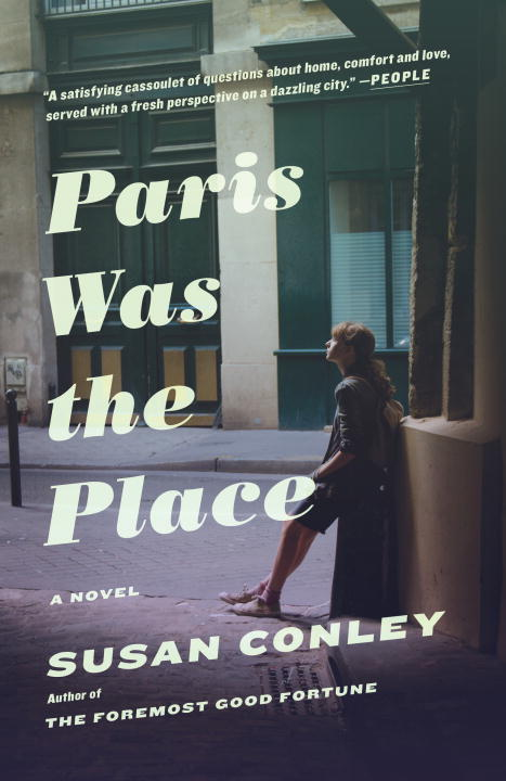 Susan Conley Paris Was The Place