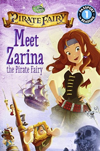 Lucy Rosen Disney Fairies The Pirate Fairy Meet Zarina The Pirate Fairy