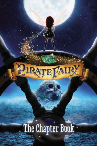 Stacia Deutsch Disney Fairies The Pirate Fairy The Chapter Book
