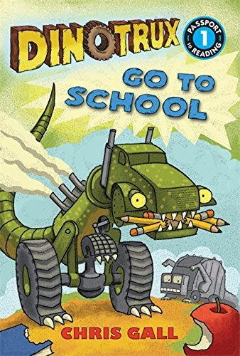 Chris Gall Dinotrux Go To School