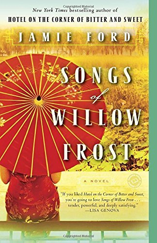 Jamie Ford Songs Of Willow Frost