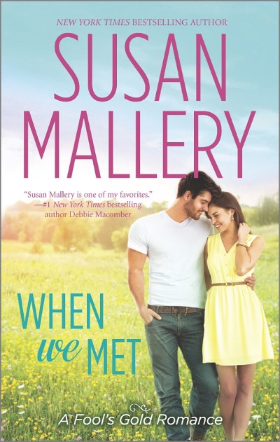 Susan Mallery When We Met