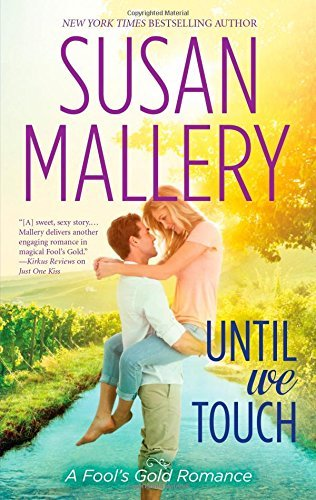 Susan Mallery Until We Touch