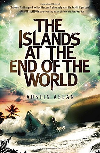 Austin Aslan The Islands At The End Of The World