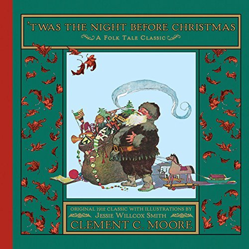 Clement Clarke Moore 'twas The Night Before Christmas