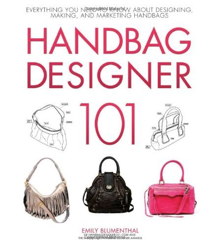 Emily Blumenthal Handbag Designer 101 Everything You Need To Know About Designing Maki