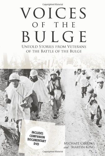 Michael Collins Voices Of The Bulge Untold Stories From Veterans Of The Battle Of The