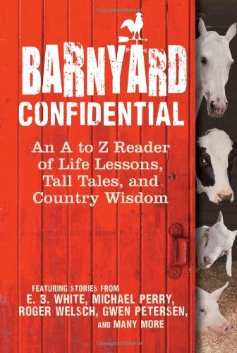 Melinda Keefe Barnyard Confidential An A To Z Reader Of Life Lessons Tall Tales And