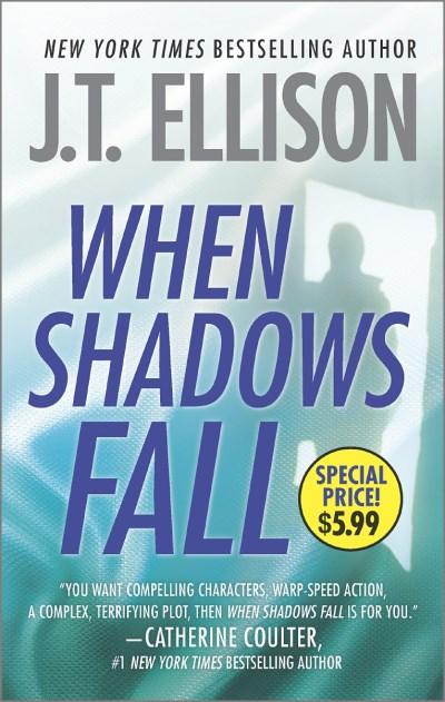J. T. Ellison When Shadows Fall