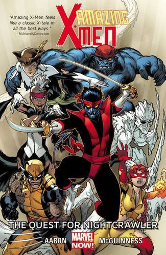 Jason Aaron Amazing X Men The Quest For Nightcrawler