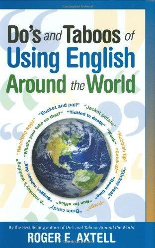 Roger E. Axtell Do's And Taboos Of Using English Around The World