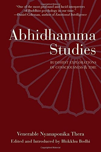 Nyanaponika Abhidhamma Studies Buddhist Explorations Of Consciousness And Time 0004 Edition;rev And Enl