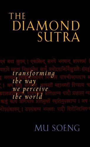 Mu Soeng The Diamond Sutra Transforming The Way We Perceive The World