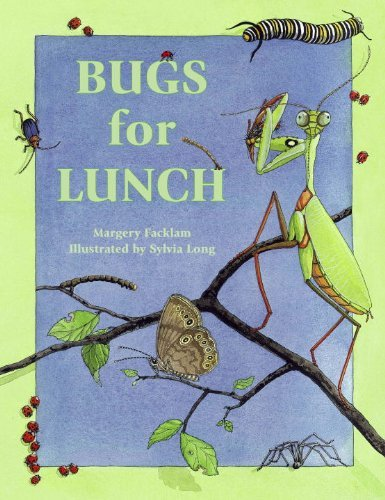 Margery Facklam Bugs For Lunch