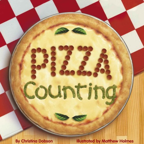 Christina Dobson The Pizza Counting Book